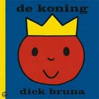 De Koning van Dick Bruna. Binnenkort heeft Nederland een koning, dus tijd voor prentenboekjes over koningen!