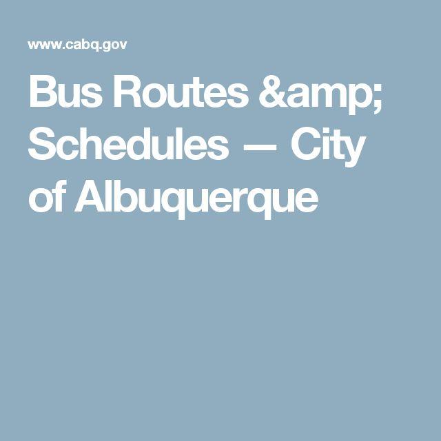 Bus Routes & Schedules — City of Albuquerque