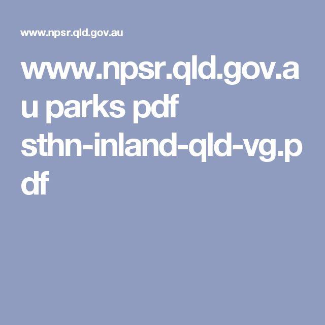 www.npsr.qld.gov.au parks pdf sthn-inland-qld-vg.pdf