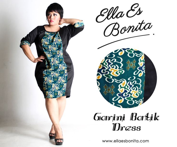 Garini Batik Dress - This bodycon batik dress features high quality stretch twill and batik cotton, polyesther batik cotton, and silk batik which specially designed for sophisticated curvy women originally made by Indonesian Designer & Local Brand: Ella Es Bonita. Available at www.ellaesbonita.com