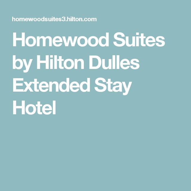 Homewood Suites by Hilton Dulles Extended Stay Hotel