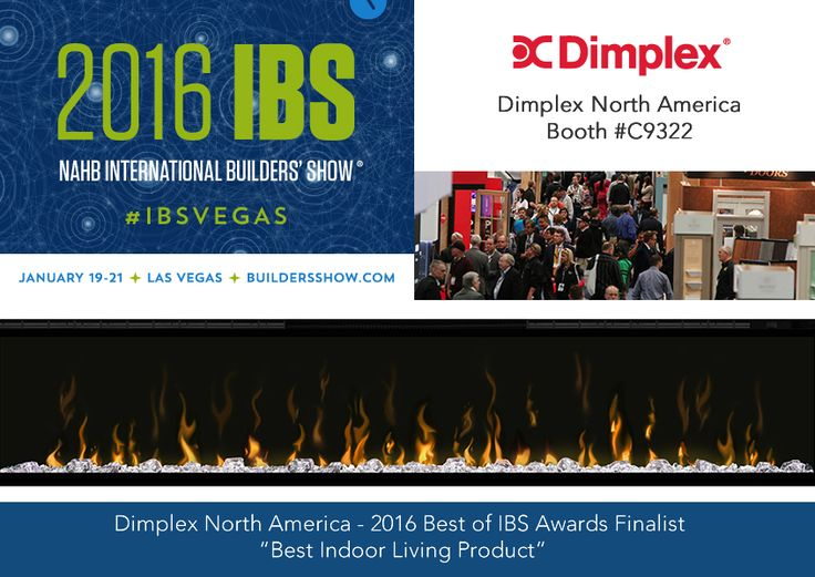 We're excited to be presenting new Dimplex electric fireplaces at IBS 2016 in Las Vegas. Jan 19-21. www.dimplex.com