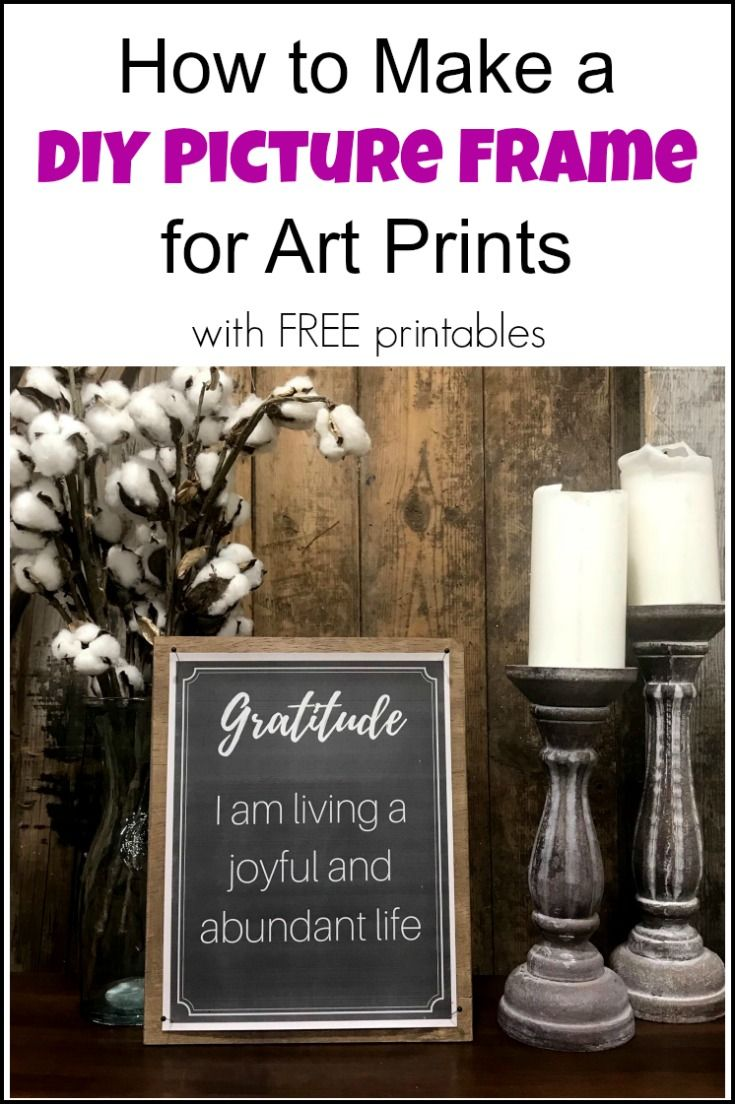 How to Make a DIY Picture Frame for art prints with FREE printables. Positive Affirmation Printables look great in this easy DIY frame for art display. | DIY picture frame ideas | DIY photo frame | DIY frames | Diy picture frames | picture frame DIY | free printables | positive affirmations | affirmation printables | DIY frame ideas | DIY picture frame ideas | display art prints | homemade picture frames |
