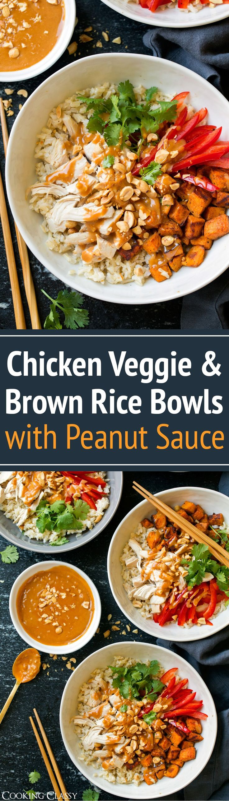 Chicken Veggie and Brown Rice Bowls with Peanut Sauce - Cooking Classy