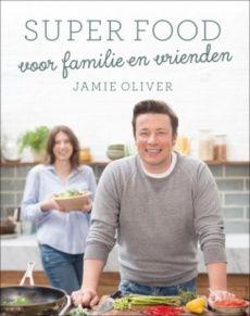 Jamie Olivers nieuwe boek Super food voor familie en vrienden is zijn 18e kookboek! Healthy lifestyle boek