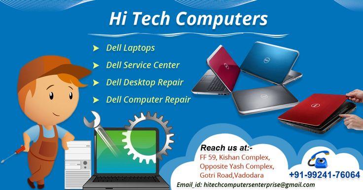 Hi Tech Computer provides several repairing Services #Dell laptops #Dell Service Center #Dell Desktop Repair #Dell Computer repair