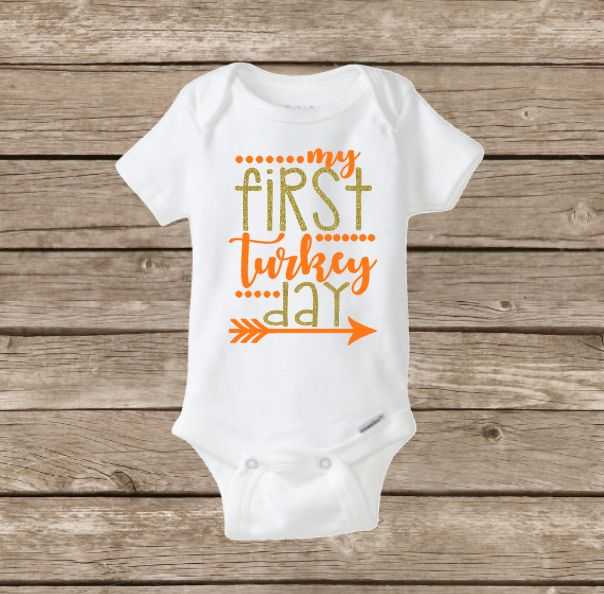 My First Turkey Day, Baby's First Thanksgiving Onesie, Holiday, Baby Shower, Gobble, Thankful, Give Thanks