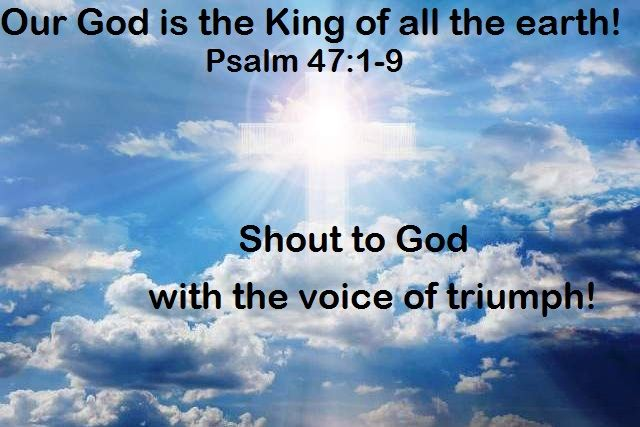 God Morning from Trinity, TX  Today is Saturday January 7, 2017   Day 7 on the 2017 Journey   Make It A Great Day, Everyday!   Our God is the King of all the earth!  Today's Scriptures: Psalm 47:1-9 https://www.biblegateway.com/passage/?search=Psalm+47&version=NKJV Oh, clap your hands, all you peoples!... Inspirational Song https://youtu.be/PCOGZVfzdxc