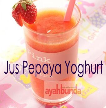 Jus Pepaya Yoghurt :: Papaya Yoghurt Juice :: Klik link di atas untuk mengetahui resep jus pepaya yoghurt