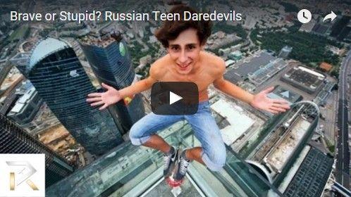 Beautifulplace4travel: Brave or Stupid? Russian Teen Daredevils