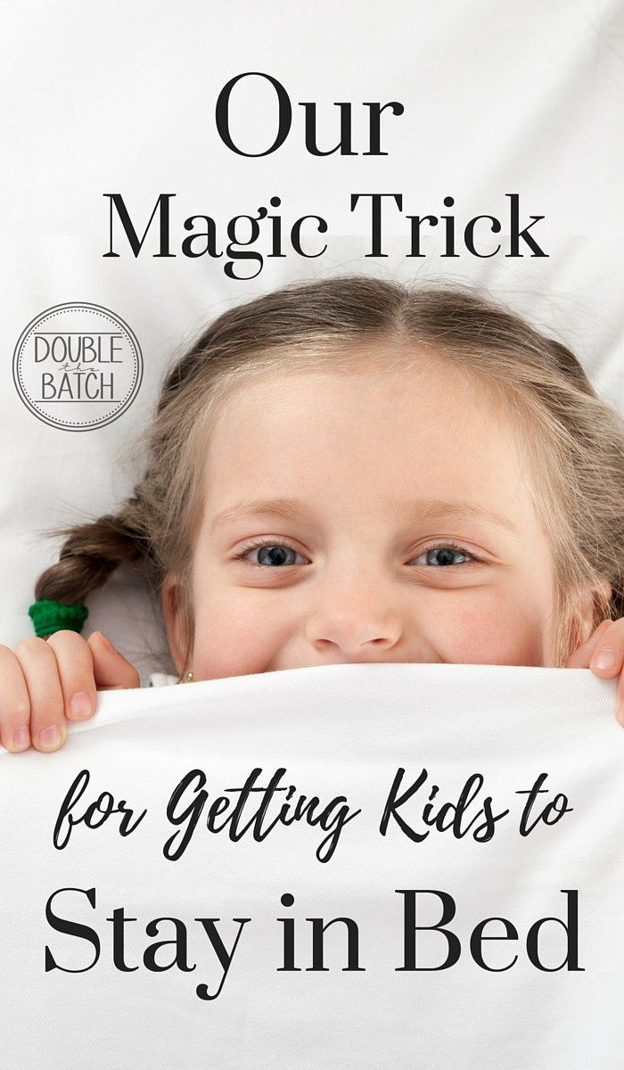 Our Magic Trick for Getting Kids to Stay in Bed - Double the Batch