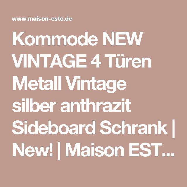 Luxury Kommode NEW VINTAGE T ren Metall Vintage silber anthrazit Sideboard Schrank New Maison