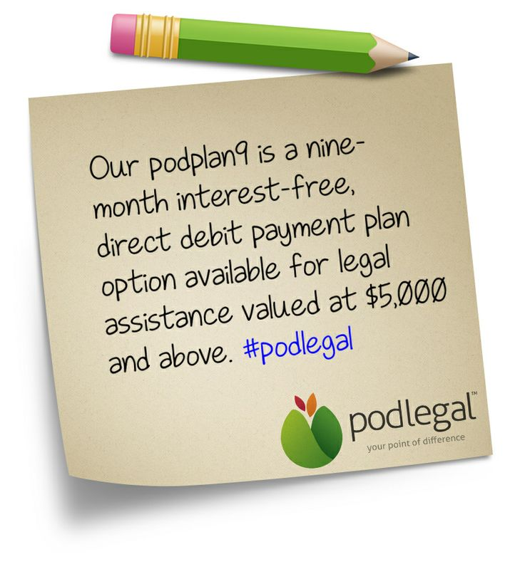 podplan9 offers an interest-free, flexible payment solution over nine months #podlegal http://www.tykans.com