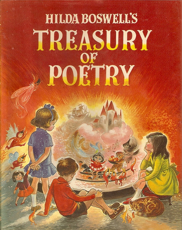 """""""Hilda Boswell's Treasury of Poetry"""", Collins 1968. Illustrated by Hilda Boswell. I still have this book - beautiful memories..."""