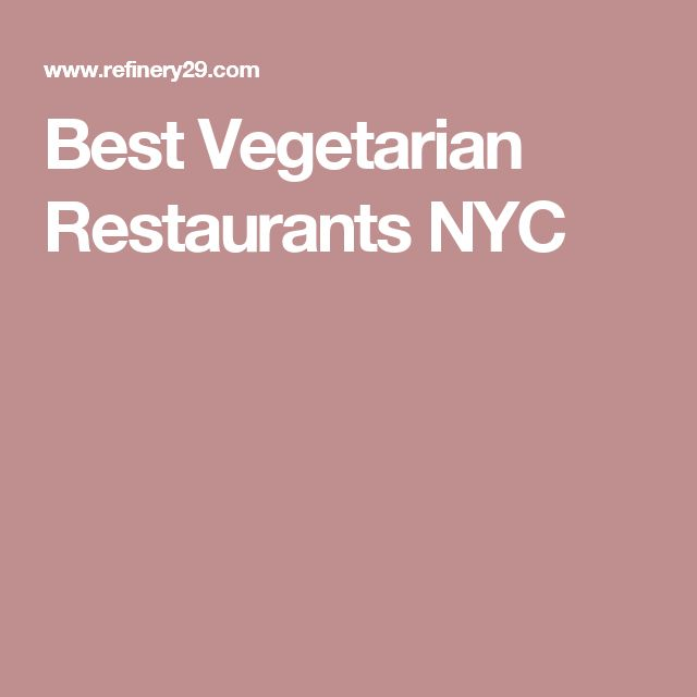 Best Vegetarian Restaurants NYC