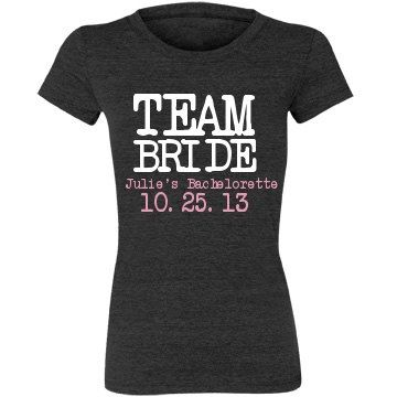 Bachelorette Party Shirt with Date and Name -Team Bride Bachelorette Party shirt or tank
