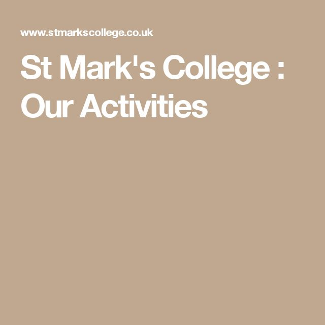 St Mark's College : Our Activities
