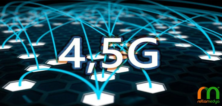 Yeni Mobil Veri Hızı; 4.5G   Rella Blog