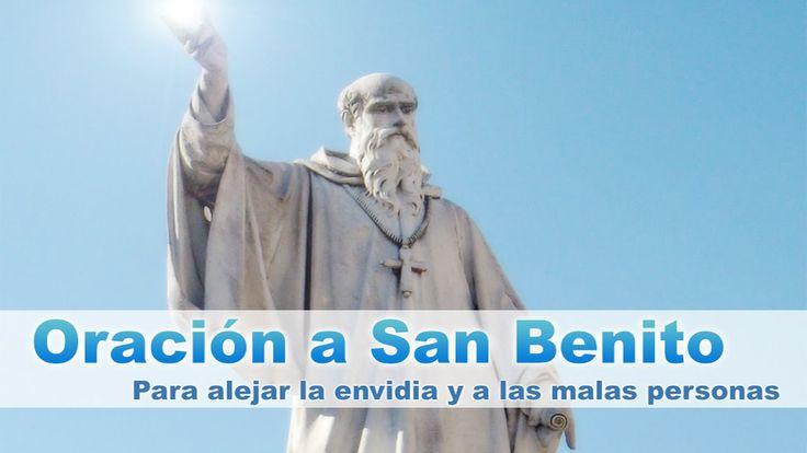 Oración a San Benito para alejar malas personas, envidias y cualquier t...