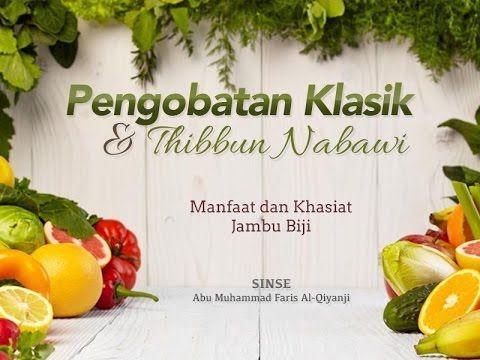 Konsultasi Kesehatan: Manfaat dan Khasiat Jambu Biji (Sinse Abu Muhammad...
