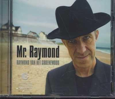 Raymond van het Groenewoud - Mr. Raymond (CD)