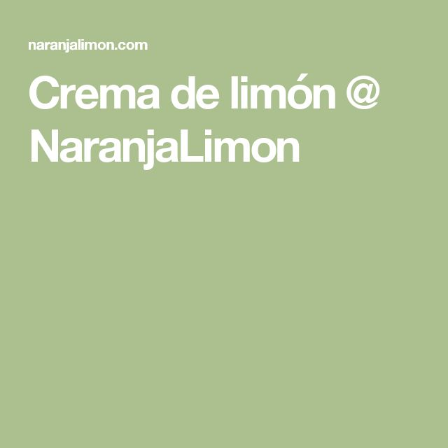 Crema de limón @ NaranjaLimon