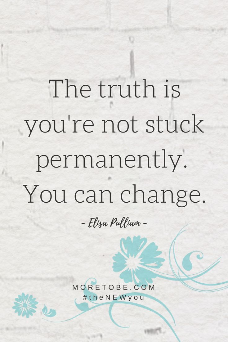 The truth is you're not stuck permanently. You can change.  Take a few minutes to talk with the Lord. Consider this key question:   What thought pattern or situation is standing in the way of believing that there is hope for your next step?  Ask the Lord to reveal it to you and surrender it to Him.  #theNEWyou #lifecoaching #lifechange #tranfromation #biblical #christianwomen