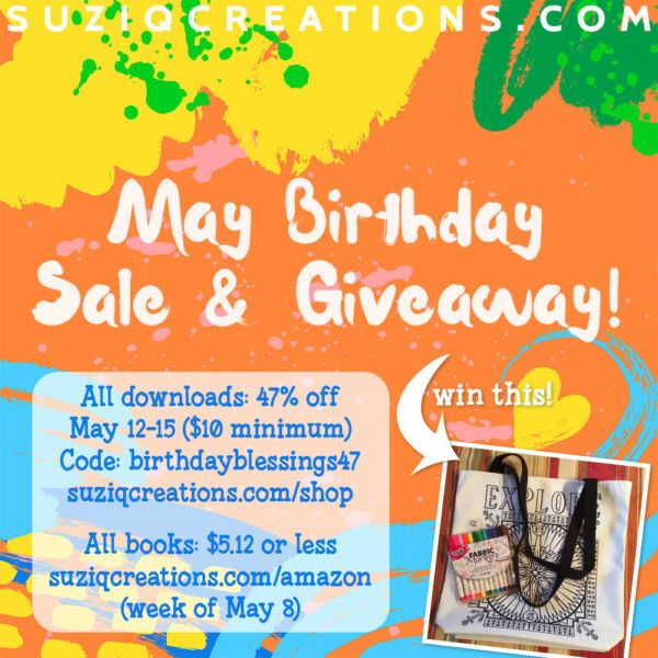 """Sue Chastain is having a """"May Birthday Sale & Giveaway"""".  Don't miss it!  https://www.suziqcreations.com/may-celebration/"""