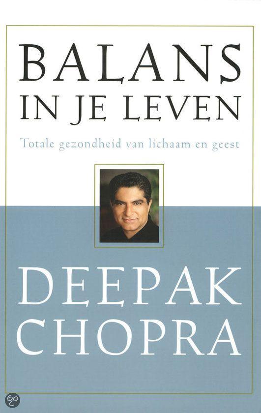 Balans In Je Leven - deepak chopra (aryurveda)