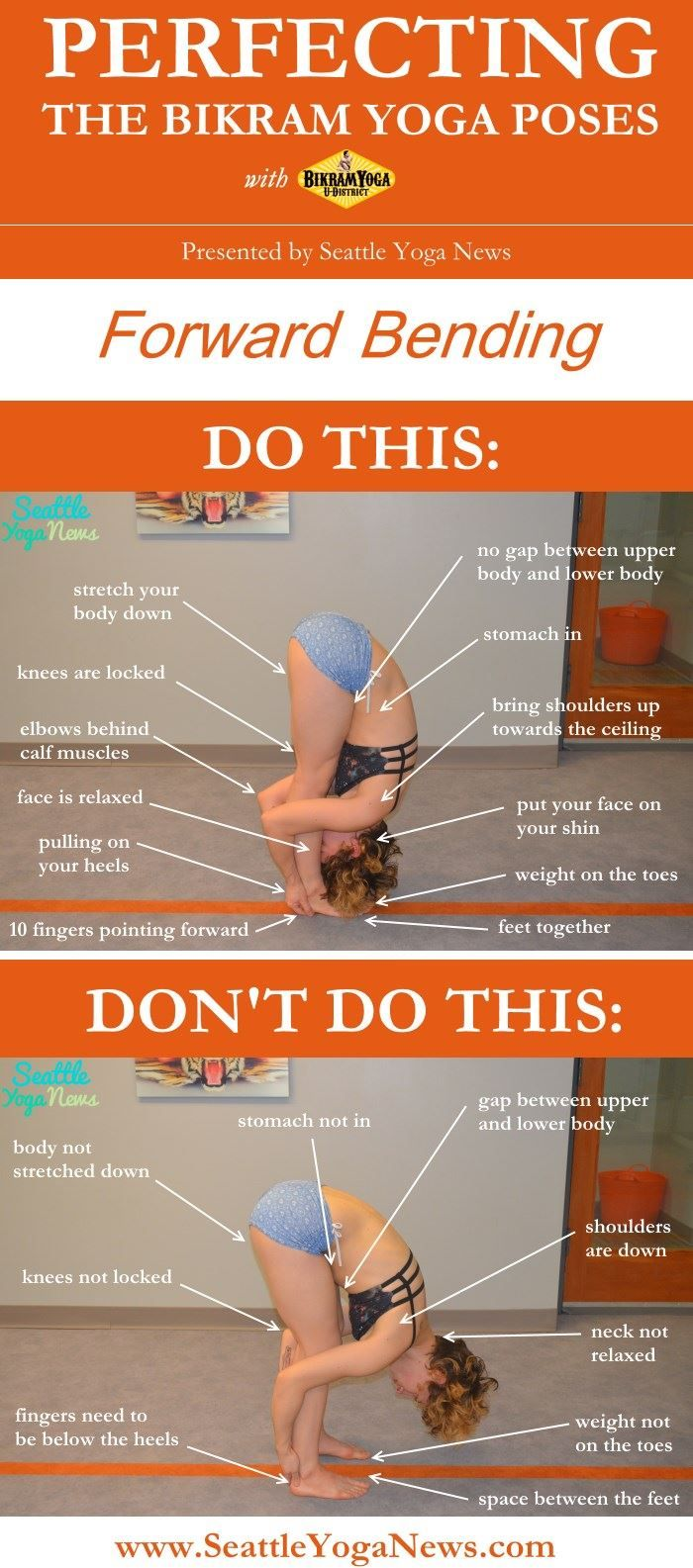 Are you looking to perfect your Forward Bending yoga pose, follow this visual guide to make sure that you are doing this yoga pose just right. Tags: yoga, infographic, Bikram yoga, forward bending, yoga pose, yoga poses, asana, asanas