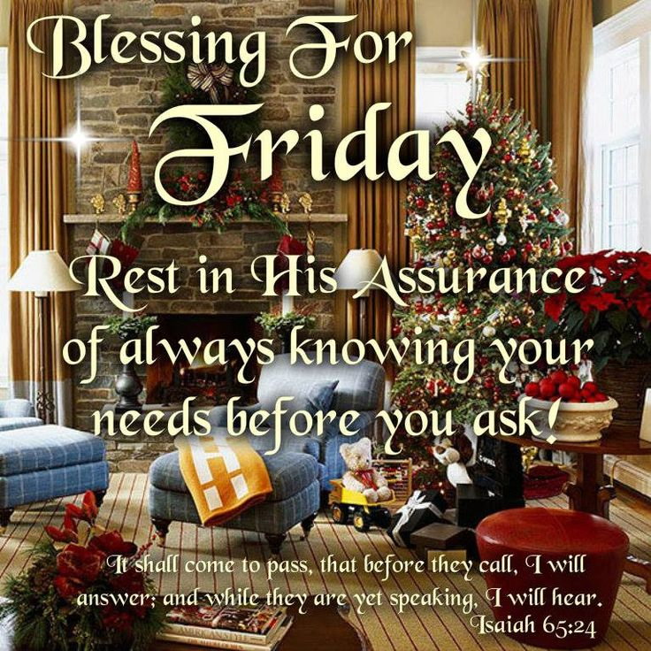 Good Morning, Happy Friday. I pray that you have a safe and blessed day!!