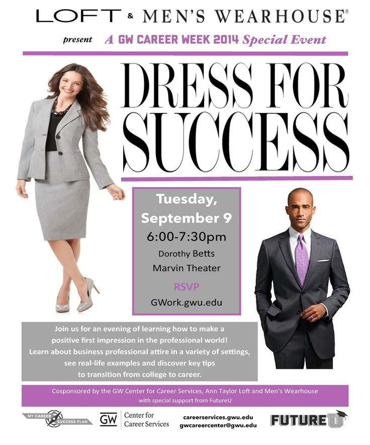 best dress for success men images men clothes  tues sept 9 6 730pm betts marvin theater join us for an evening of learning how to make a positive first impression in the professional world