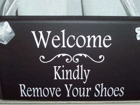 Best 25 Shoes Off Sign Ideas On Pinterest No Shoes Sign