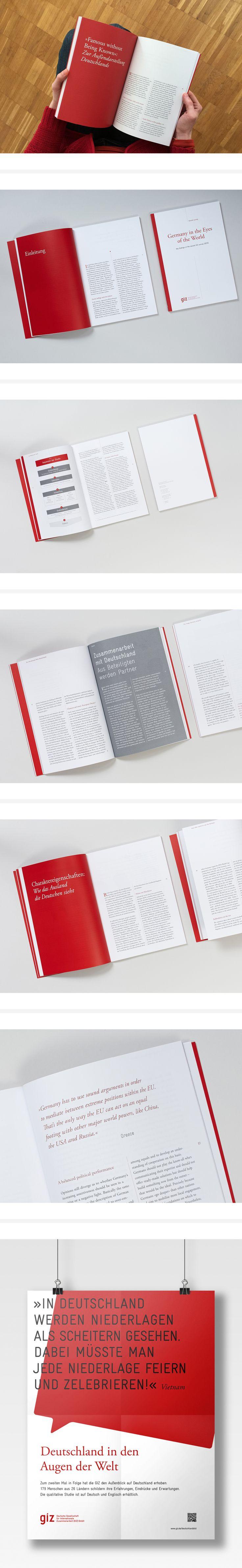 Im Auftrag von AgenZ gestalteten die Designer von Schumacher eine inhaltlich und grafisch hochwertige Studie zum Deutschlandbild. Wie wird Deutschland in der Welt wahrgenommen? Zu dieser Fragestellung führte AgenZ in 26 Ländern 179 Interviews mit Vertretern aus Wirtschaft, Wissenschaft, Politik, Kultur und Gesellschaft durch. #deutschland #editorialdesign #broschüre