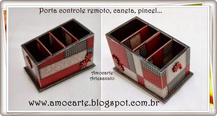 Porta controle, caneta, pincel... com aplique em madeira - mdf http://www.amocarte.blogspot.com.br/
