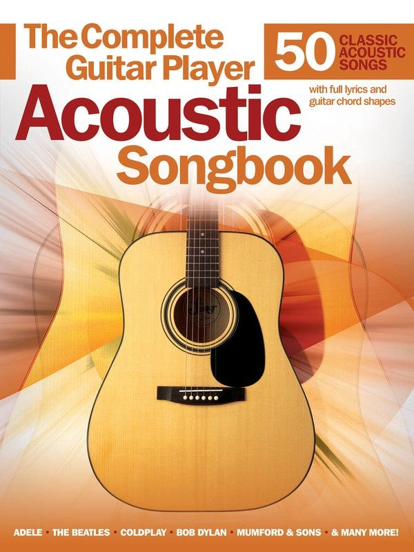 The Complete Guitar Player Acoustic Songbook Acoustic Song