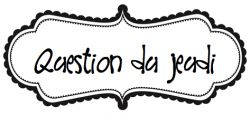 rituels question du jour
