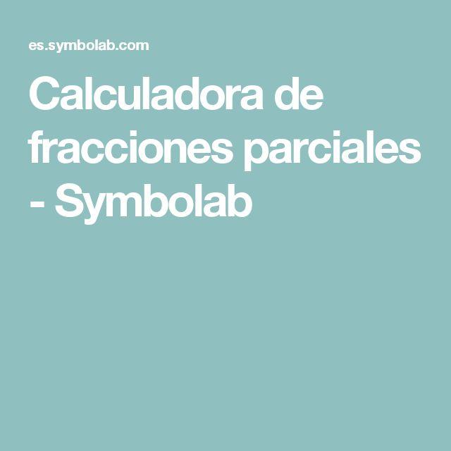 Calculadora de fracciones parciales - Symbolab