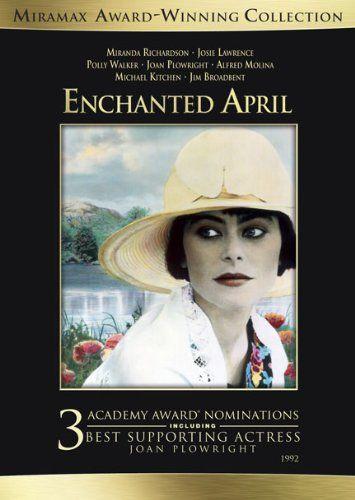 Enchanted April: Josie Lawrence, Miranda Richardson, Polly Walker, Joan Plowright, Alfred Molina, Jim Broadbent