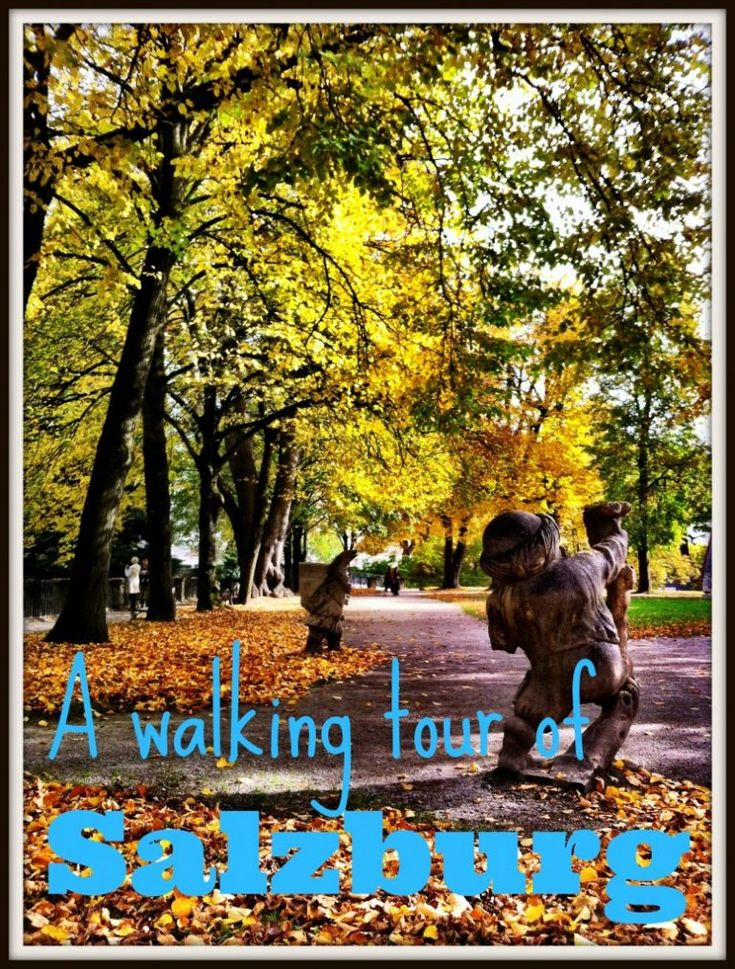A walking tour of Salzburg Austria