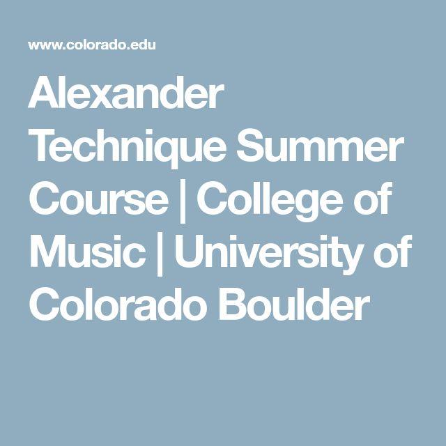 Alexander Technique Summer Course | College of Music | University of Colorado Boulder