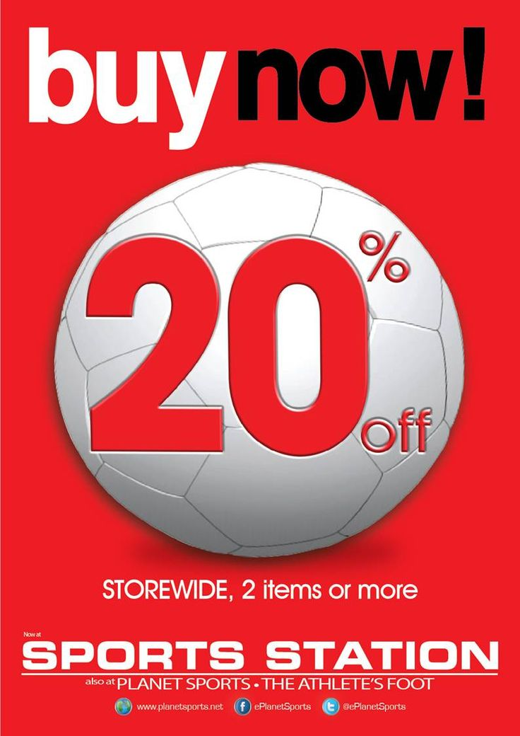 Buy now at our Sports outlets (Sports Station, Planet Sports & Athlete's Foot) and receive 20% off!