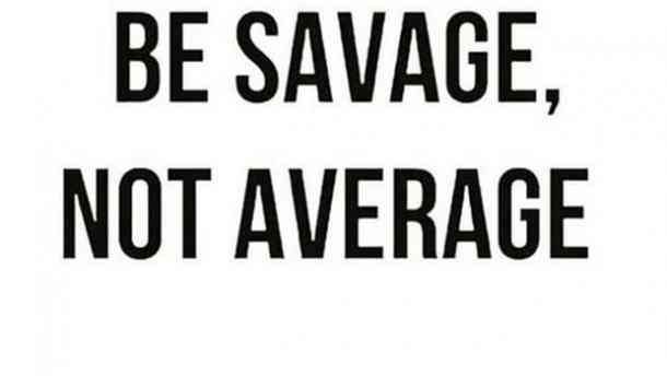 50 Savage Quotes For When You're In A SuperSassy Mood I
