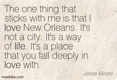 new orleans not a city, it's a way of life quote - Google Search