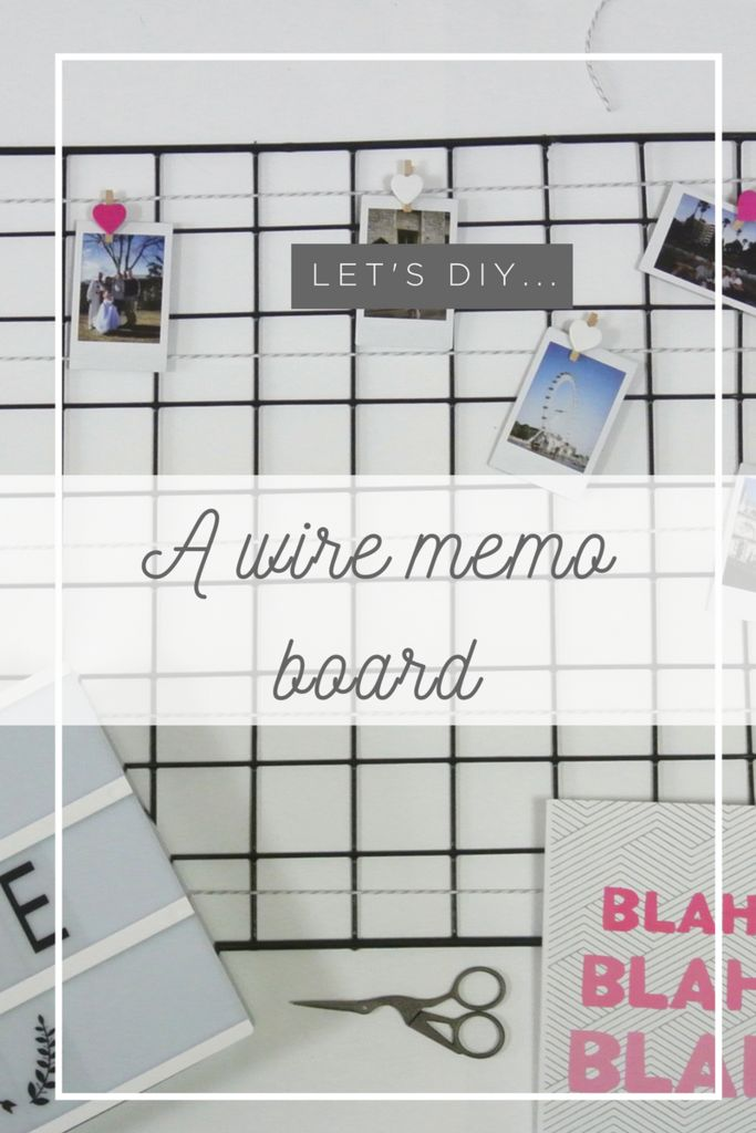 Let's DIY... A wire memo board