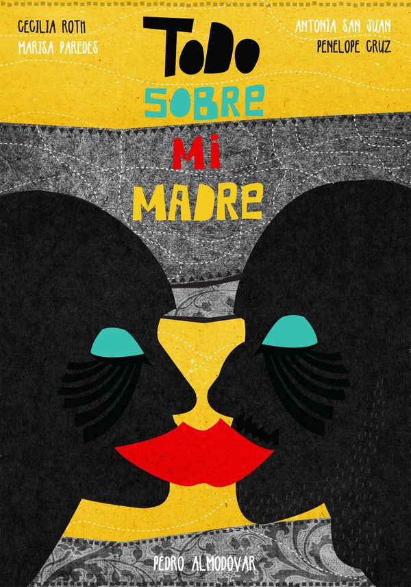All About My Mother - Pedro Almodovar - Movie posters by Marija Markovic, via Behance
