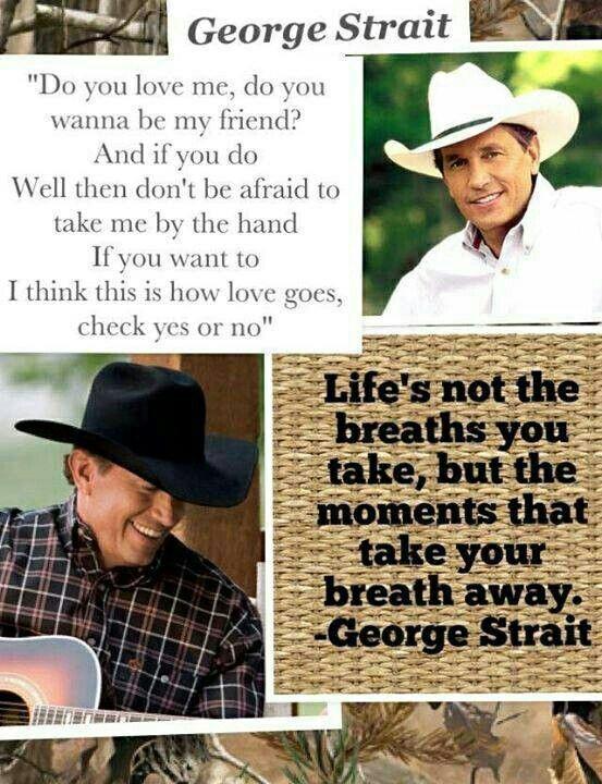 Best 25 George Strait Lyrics Ideas On Pinterest