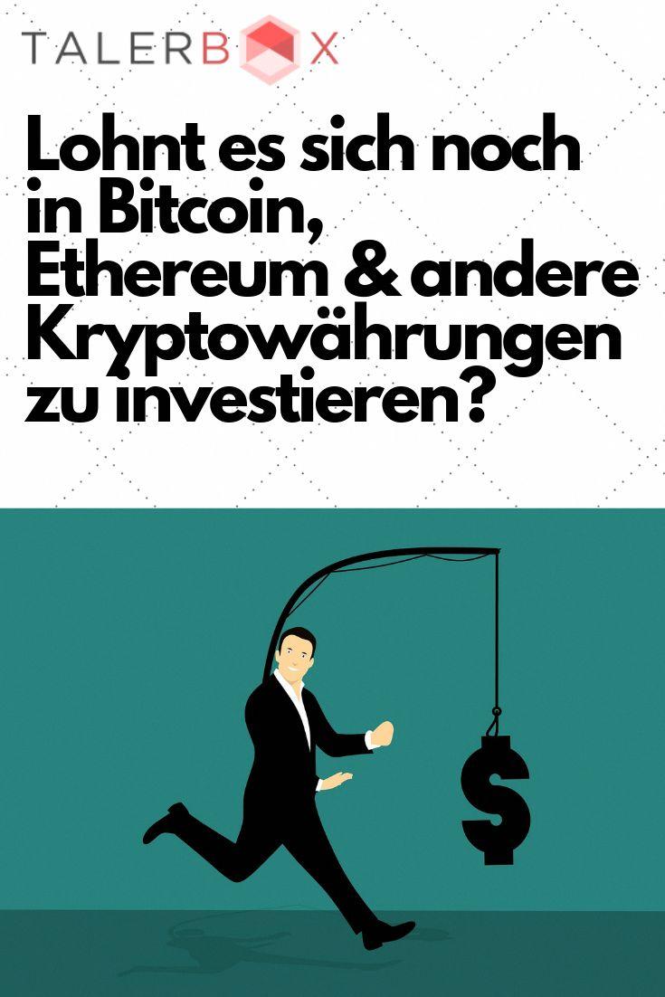 lohnt es sich noch in bitcoins zu investieren binäre optionen was ist zu beachten