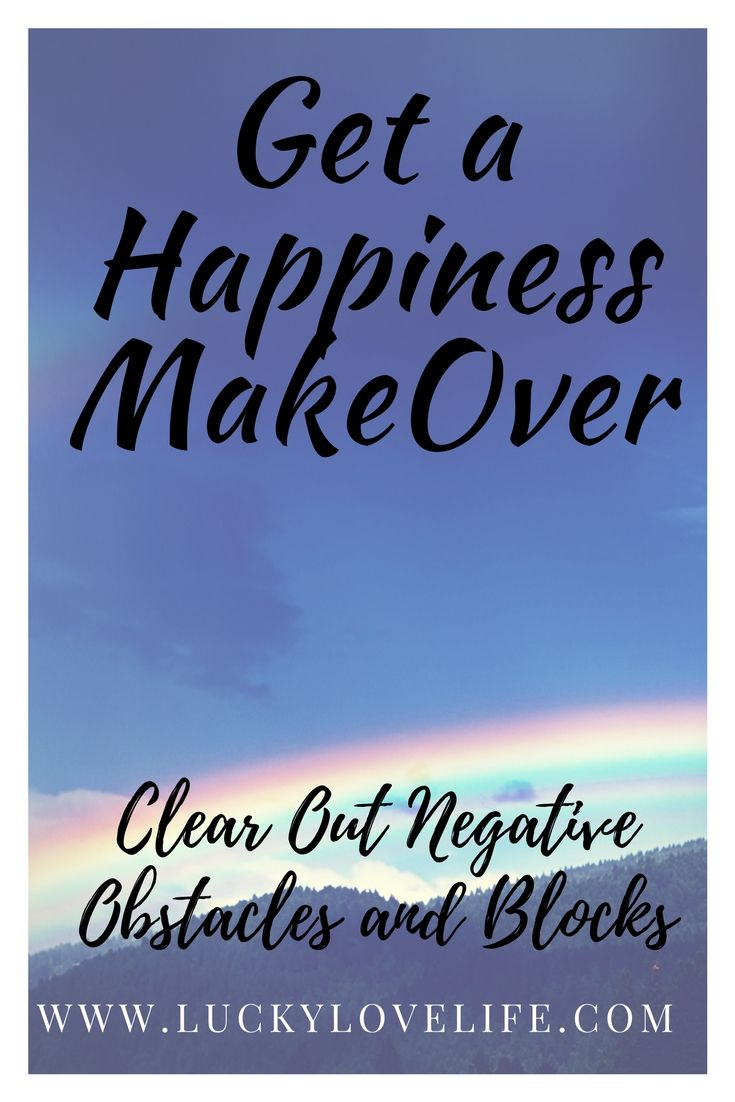 How to See things more positive. Live a Happier Life. Strategies for avoiding negative triggers.