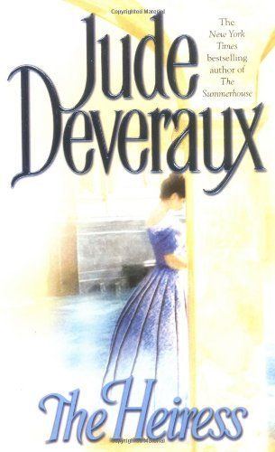 The Heiress by Jude Deveraux. $7.99. Publisher: Pocket Books; Regular Print/Single Titl edition (December 1, 1995). Author: Jude Deveraux